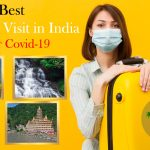 Best Places to Visit in India After Covid-19